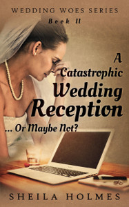 A Castastrophic Wedding Reception..(1) little